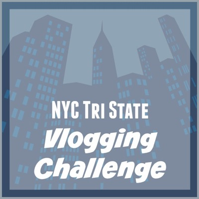 NYC Tri State Vlogging Challenge
